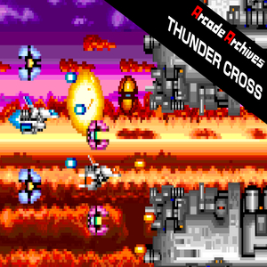 Arcade Archives THUNDER CROSS