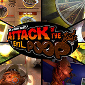 ATTACK OF THE EVIL POOP