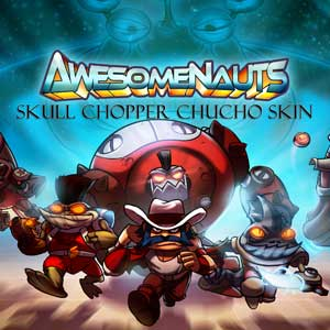 Awesomenauts Skull Chopper Chucho Skin Key Kaufen Preisvergleich