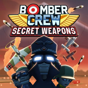 Bomber Crew Secret Weapons
