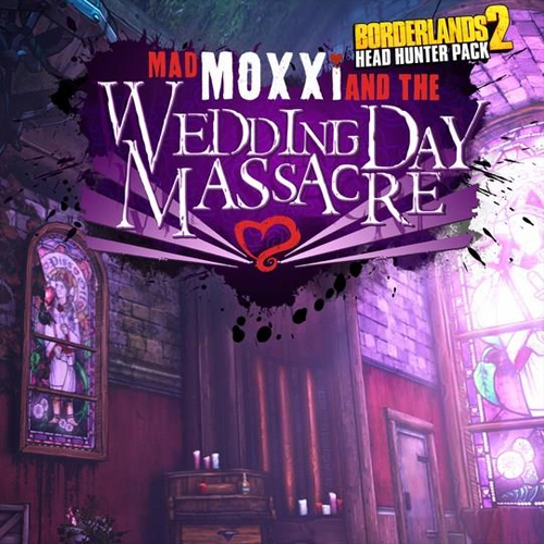 Borderlands 2 Headhunter 4 Wedding Day Massacre Key Kaufen Preisvergleich