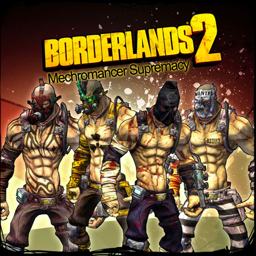 Borderlands 2 Mechromancer Supremacy Key Kaufen Preisvergleich