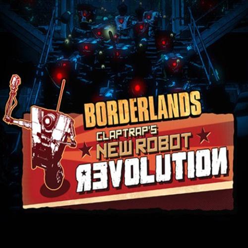 Borderlands Claptraps New Robot Revolution Key Kaufen Preisvergleich
