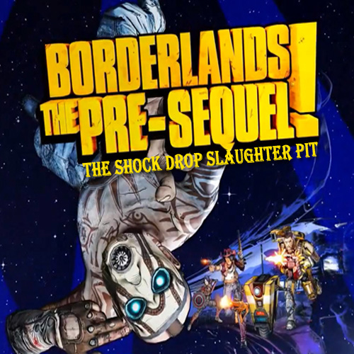 Borderlands The Pre-Sequel the Shock Drop Slaughter Pit Key Kaufen Preisvergleich