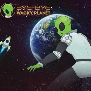 Bye-Bye Wacky Planet