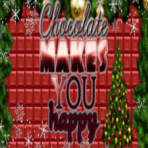 Chocolate makes you happy New Year