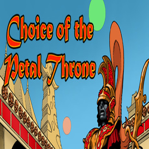 Choice of the Petal Throne