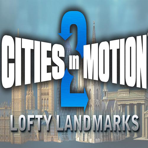 Cities in Motion 2 Lofty Landmarks