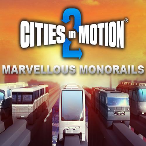 Cities In Motion 2 Marvellous Monorails Key Kaufen Preisvergleich