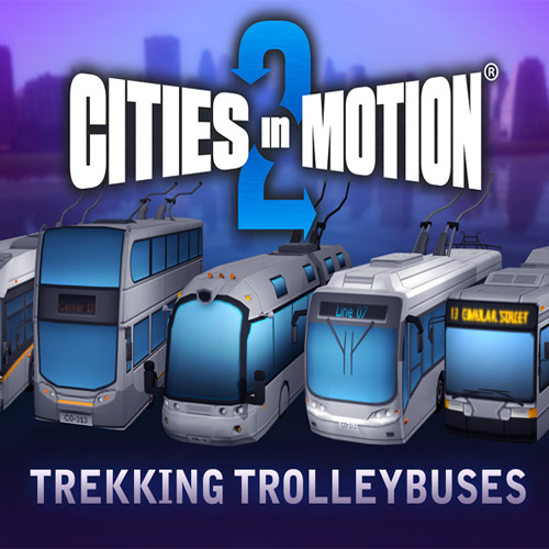Cities in Motion 2 Trekking Trolleys