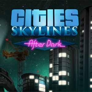 Cities Skylines After Dark Key Kaufen Preisvergleich