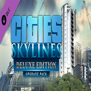 Cities Skylines Deluxe Edition Upgrade Pack