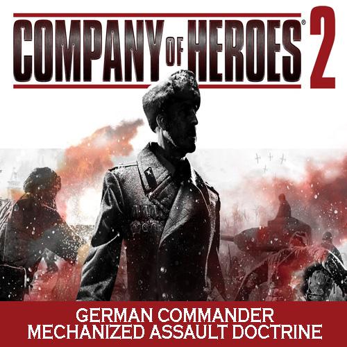 Company of Heroes 2 German Commander Mechanized Assault Doctrine