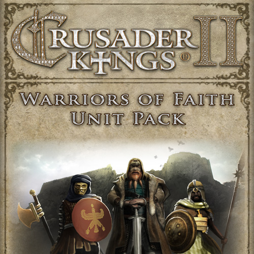 Crusader Kings 2 Warriors Of Faith Unit Pack Key Kaufen Preisvergleich