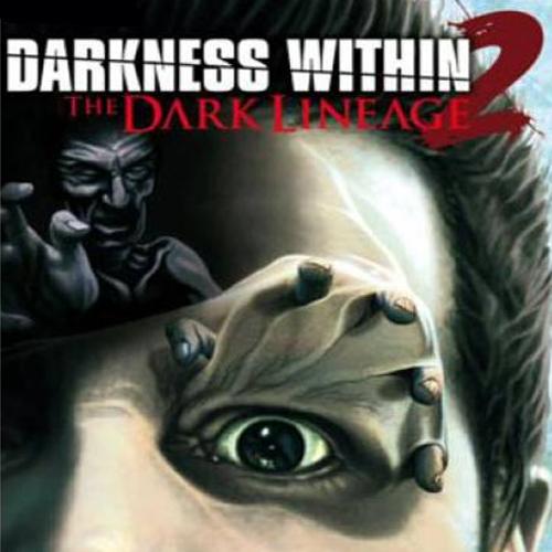 Darkness Within 2 The Dark Lineage Key Kaufen Preisvergleich