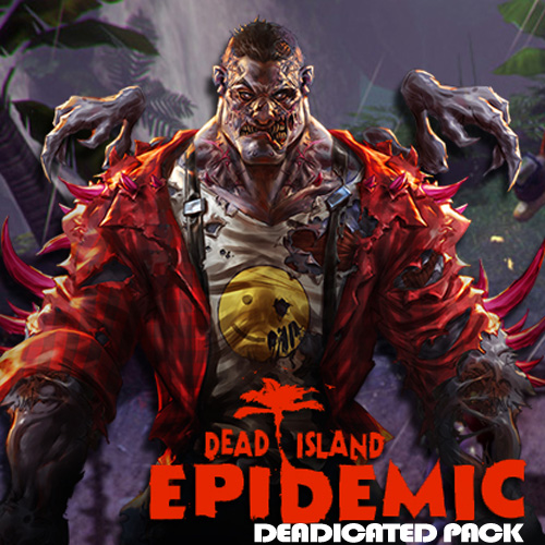 Dead Island Epidemic Deadicated Pack