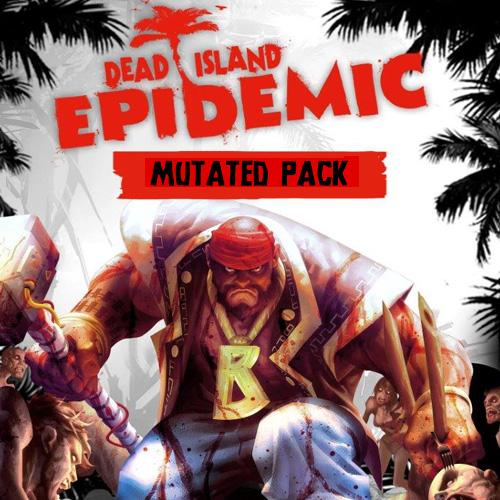 Dead Island Epidemic Mutated Pack Key Kaufen Preisvergleich
