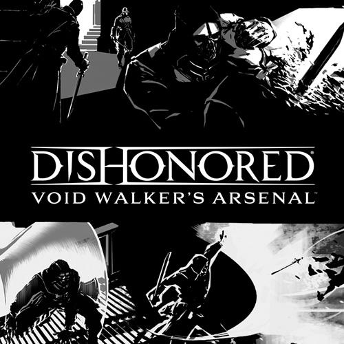 Dishonored Void Walkers Arsenal Key Kaufen Preisvergleich