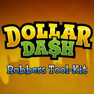 Dollar Dash Robbers Tool Kit Key Kaufen Preisvergleich