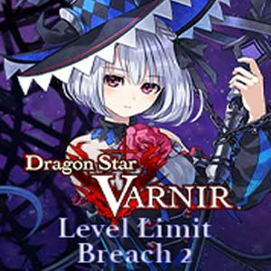 Dragon Star Varnir Level Limit Breach 2