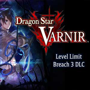 Dragon Star Varnir Level Limit Breach 3