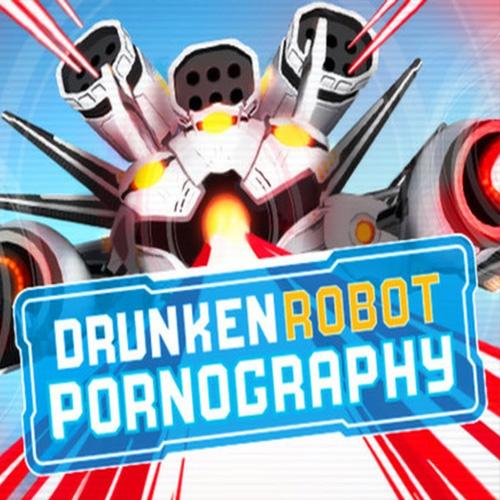 Drunken Robot Pornography Key Kaufen Preisvergleich