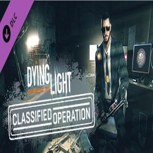 Dying Light Classified Operation Bundle Key kaufen Preisvergleich