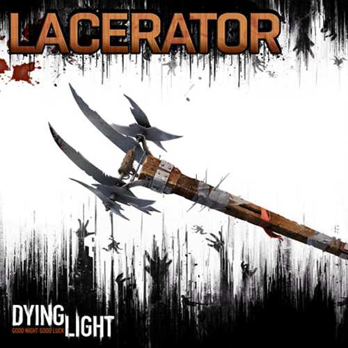 Dying Light The Lacerator Weapon Pack