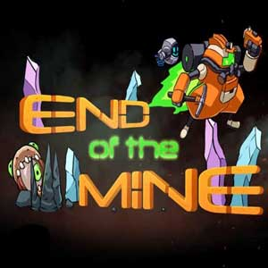 End Of The Mine Key Kaufen Preisvergleich