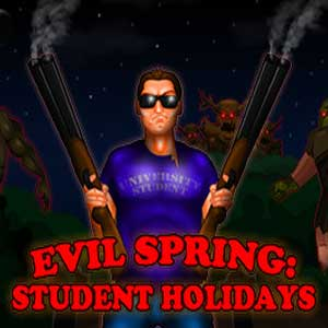 Evil Spring Student Holidays