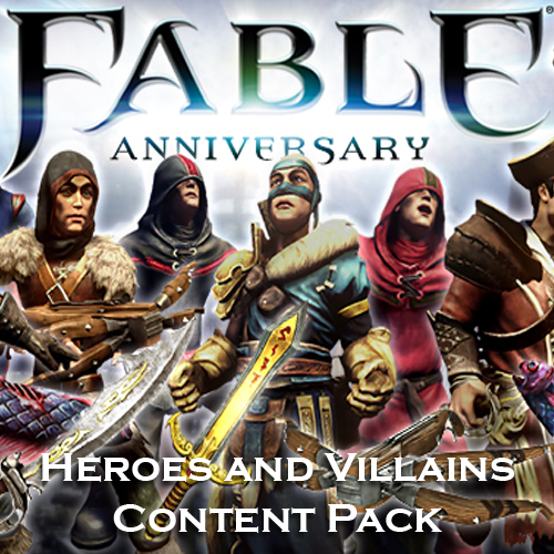 Fable Anniversary Heroes and Villains Content Pack Key Kaufen Preisvergleich