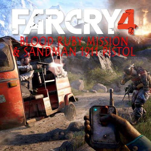 Far Cry 4 Blood Ruby Mission & Sandman 1911 Pistol Key Kaufen Preisvergleich