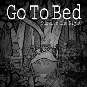 Go To Bed Survive The Night Key Kaufen Preisvergleich