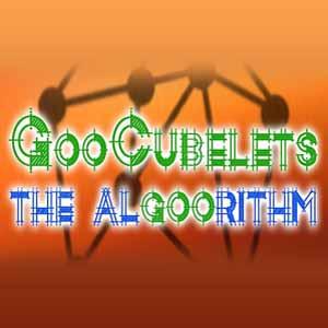 GooCubelets The Algoorithm