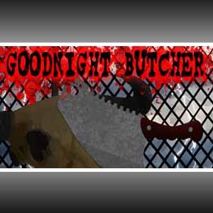 Goodnight Butcher Key Kaufen Preisvergleich