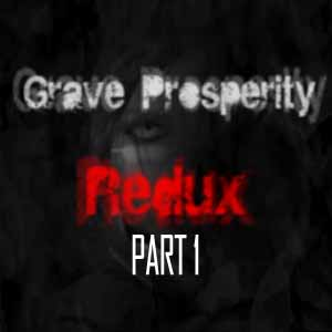 Grave Prosperity Redux Part 1 Key Kaufen Preisvergleich