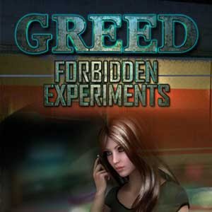 Greed 2 Forbidden Experiments