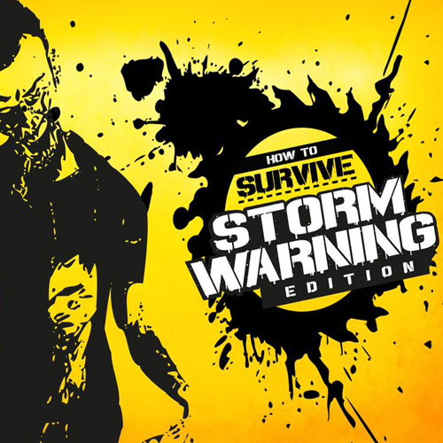 How To Survive Storm Warning Edition