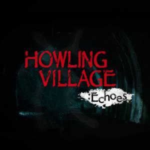 Kaufe Howling Village Echoes Nintendo Switch Preisvergleich