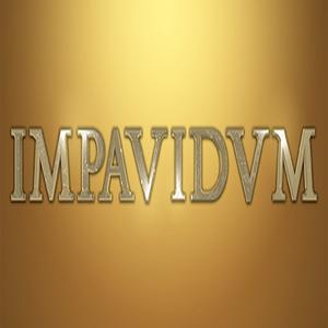 IMPAVIDVM