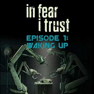 In Fear I Trust Episode 1 Waking Up Key Kaufen Preisvergleich