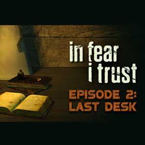 In Fear I Trust Episode 2 Last Desk