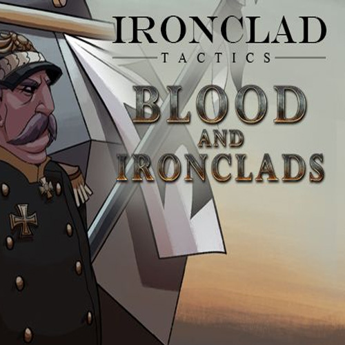 Ironclad Tactics Blood and Ironclads Key Kaufen Preisvergleich