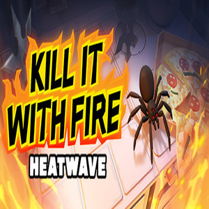 Kill It With Fire HEATWAVE Key kaufen Preisvergleich