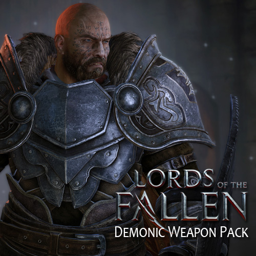 Lords of the Fallen Demonic Weapon Pack Key Kaufen Preisvergleich