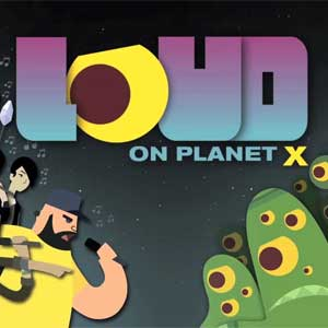 LOUD on Planet X Key Kaufen Preisvergleich