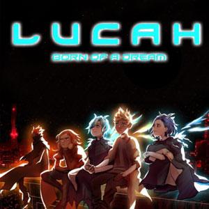Lucah Born of a Dream