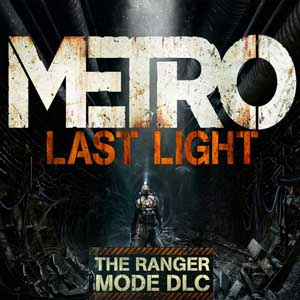 Metro Last Light Ranger Mode Key Kaufen Preisvergleich