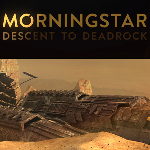 Morningstar Descent to Deadrock Key Kaufen Preisvergleich