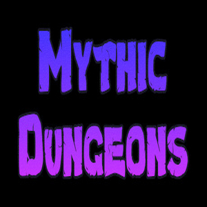 Mythic Dungeons